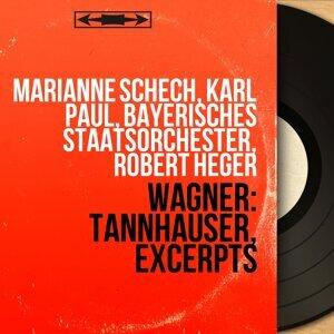 Marianne Schech, Karl Paul, Bayerisches Staatsorchester, Robert Heger 歌手頭像