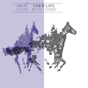 Chew Lips 歌手頭像