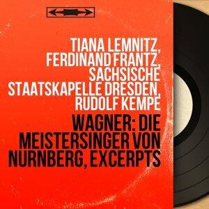 Tiana Lemnitz, Ferdinand Frantz, Sächsische Staatskapelle Dresden, Rudolf Kempe 歌手頭像