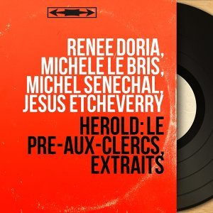 Renée Doria, Michèle Le Bris, Michel Sénéchal, Jésus Etcheverry 歌手頭像