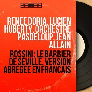 Renée Doria, Lucien Huberty, Orchestre Pasdeloup, Jean Allain 歌手頭像
