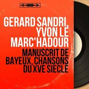 Gérard Sandri, Yvon Le Marc'hadour 歌手頭像