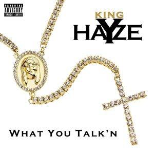 King Hayze 歌手頭像