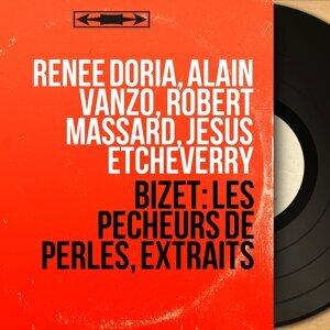 Renée Doria, Alain Vanzo, Robert Massard, Jésus Etcheverry 歌手頭像