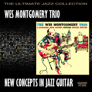 Wes Montgomery Trio 歌手頭像