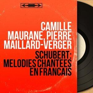 Camille Maurane, Pierre Maillard-Verger 歌手頭像
