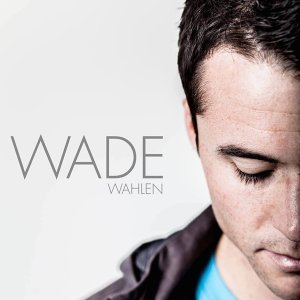 Wade Wahlen 歌手頭像
