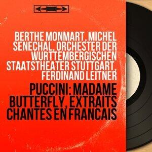 Berthe Monmart, Michel Sénéchal, Orchester der Württembergischen Staatstheater Stuttgart, Ferdinand Leitner 歌手頭像