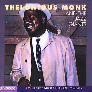 Thelonious Monk & The Jazz Giants 歌手頭像