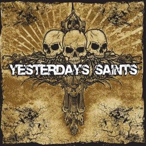 Yesterday's Saints 歌手頭像