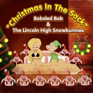 Bobsled Bob & the Lincoln High Snowbunnies 歌手頭像