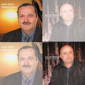 Nazif Ayvaz, Aziz Çetinkaya 歌手頭像