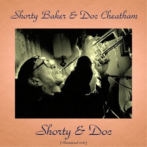 Shorty Baker & Doc Cheatham 歌手頭像