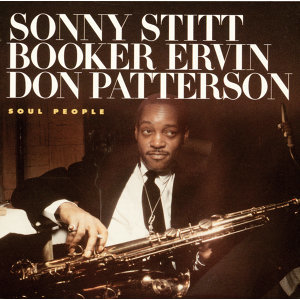 Sonny Stitt & Booker Ervin & Don Patterson 歌手頭像