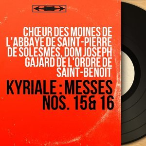 Chœur des moines de l'abbaye de Saint-Pierre de Solesmes, Dom Joseph Gajard de l'ordre de Saint-Benoît 歌手頭像