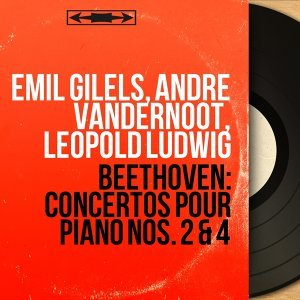Emil Gilels, André Vandernoot, Leopold Ludwig 歌手頭像