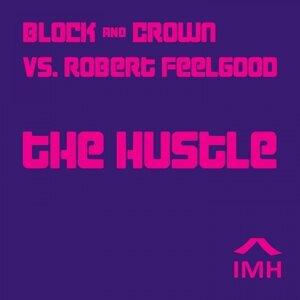 Block & Crown, Robert Feelgood 歌手頭像