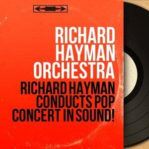 Richard Hayman Orchestra 歌手頭像