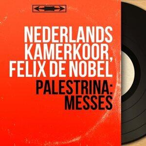 Nederlands Kamerkoor, Felix de Nobel 歌手頭像