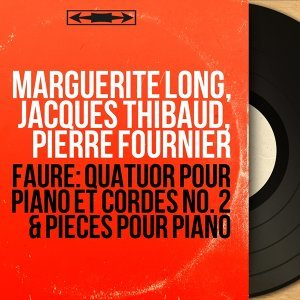 Marguerite Long, Jacques Thibaud, Pierre Fournier 歌手頭像