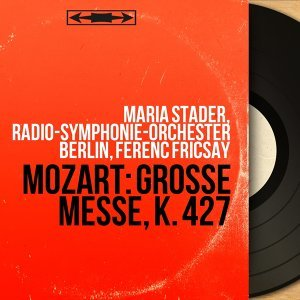 Maria Stader, Radio-Symphonie-Orchester Berlin, Ferenc Fricsay 歌手頭像