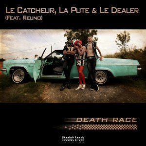 Le Catcheur; la Pute & le Dealer 歌手頭像
