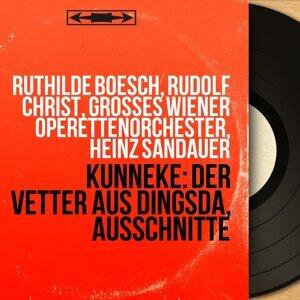 Ruthilde Boesch, Rudolf Christ, Grosses Wiener Operettenorchester, Heinz Sandauer 歌手頭像