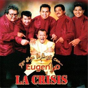 Eugenio y La Crisis 歌手頭像