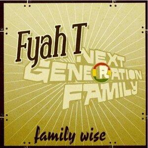 Fyah T & Next Generation Family