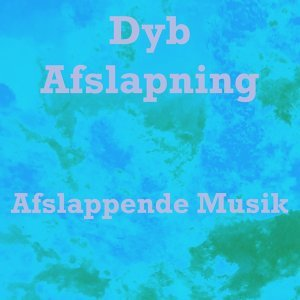 Afslappende Musik 歌手頭像