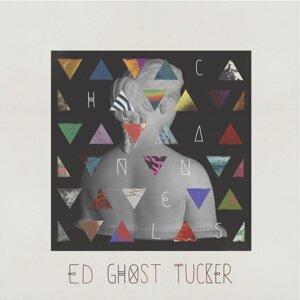 Ed Ghost Tucker