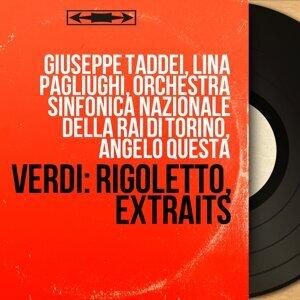 Giuseppe Taddei, Lina Pagliughi, Orchestra sinfonica nazionale della RAI di Torino, Angelo Questa 歌手頭像