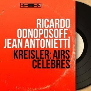 Ricardo Odnoposoff, Jean Antonietti 歌手頭像