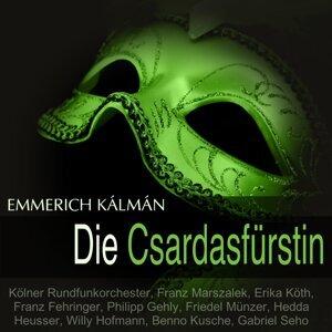 Kölner Rundfunkorchester, Franz Marszalek, Erika Köth, Franz Fehringer 歌手頭像