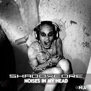Shadowcore 歌手頭像