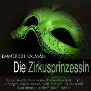 Kölner Rundfunkorchester, Franz Marszalek, Franz Fehringer, Gretl Fröhlich 歌手頭像