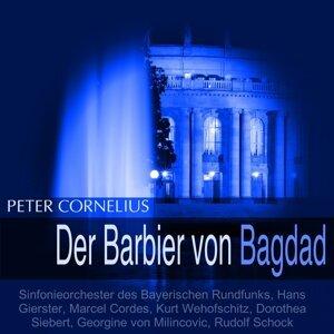 Sinfonieorchester des Bayerischen Rundfunks, Hans Gierster, Marcel Cordes, Dorothea Siebert 歌手頭像
