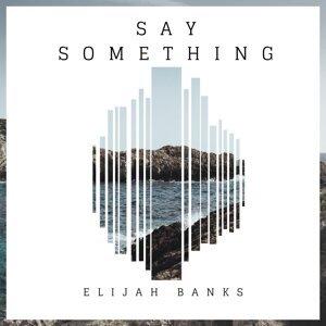 Elijah Banks 歌手頭像