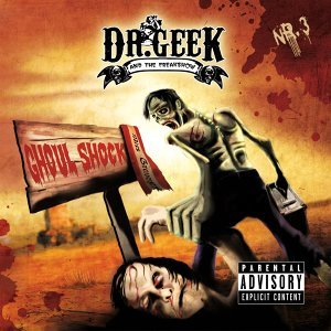 Dr. Geek and the Freakshow