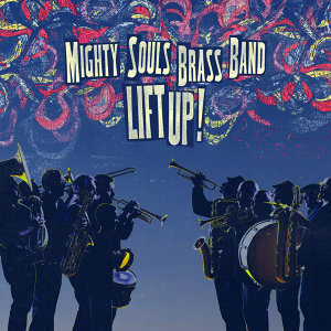 Mighty Souls Brass Band 歌手頭像