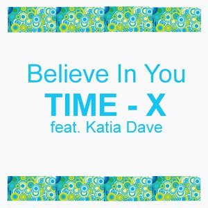 Time-X Feat Katia Dave 歌手頭像