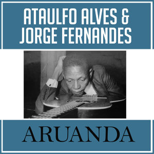 Ataulfo Alves   Jorge Fernandes 歌手頭像