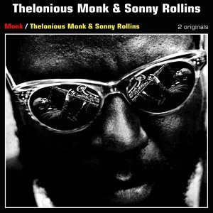 Thelonious Monk & Sonny Rollins 歌手頭像