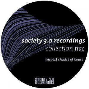 Society 3.0 Recordings Collection Five - Deepest Shades of House 歌手頭像