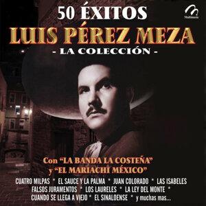 Luis Perez Meza  Con  Banda La Costeña Y Con Mariachi Mexico 歌手頭像