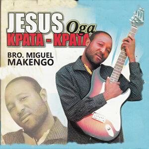 Bro. Miguel Makengo 歌手頭像