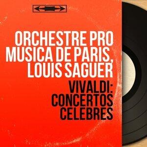 Orchestre Pro Musica de Paris, Louis Saguer 歌手頭像