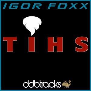 Igor Foxx 歌手頭像