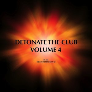 Detonate the Club (Volume 4) 歌手頭像