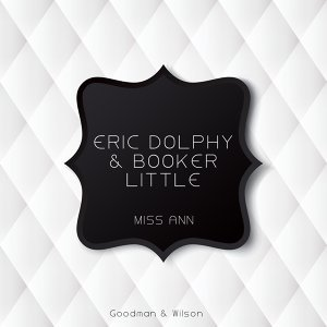 Eric Dolphy & Booker Little 歌手頭像